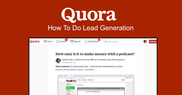 Lead Generation With Quora