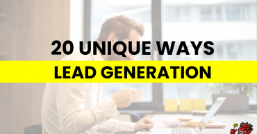 20 Unique Ways To Generate Leads
